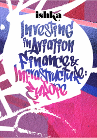 Investing in Aviation Finance & Infrastructure: Europe